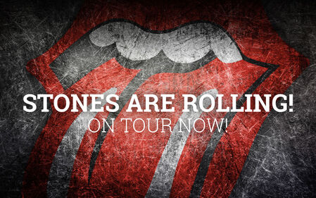 The Stones are rolling!