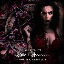 Mike Lepond's Silent Assassins Whore of Babylon