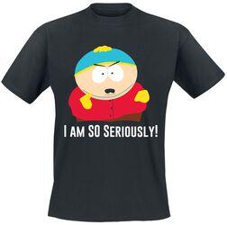 Eric Cartman - I Am So Seriously