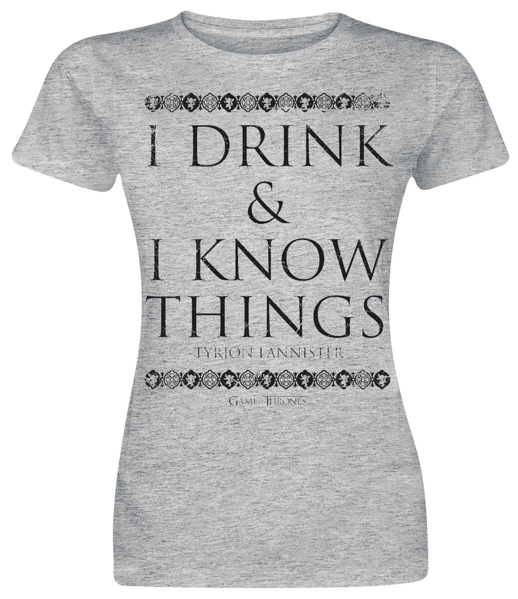 1d8d75c36 Tyrion Lannister - I Drink And I Know Things. T-Shirt. 2 Reviews. Game of  Thrones
