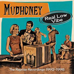 Real low Vibe - The Reprise recordings 1992-1998