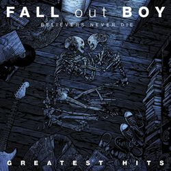 Believers never die - The greatest hits