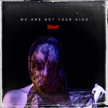 We Are Not Your Kind