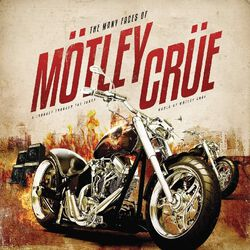 The many Faces of Mötley Crüe