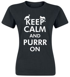 Keep Calm And Purrr On