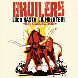 Loco hasta la muerte: E.P. collection